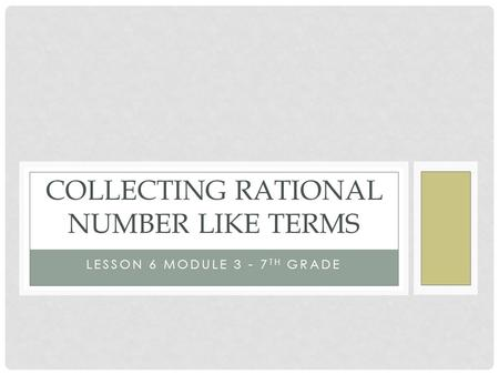 Collecting Rational Number like terms