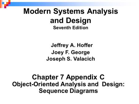 Object-Oriented Analysis and Design: Sequence Diagrams