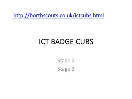 ICT BADGE CUBS Stage 2 Stage 3