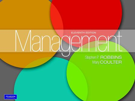 Management, Eleventh Edition by Stephen P. Robbins & Mary Coulter ©2012 Pearson Education, Inc. publishing as Prentice Hall 1-1.