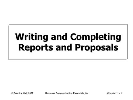 Writing and Completing Reports and Proposals