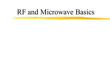 RF and Microwave Basics