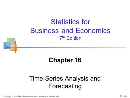 Chapter 16 Time-Series Analysis and Forecasting