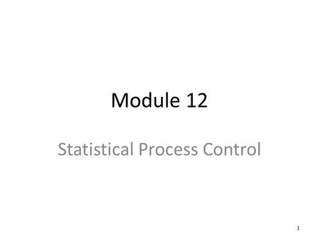 Statistical Process Control