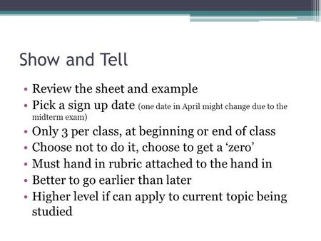 Show and Tell Review the sheet and example