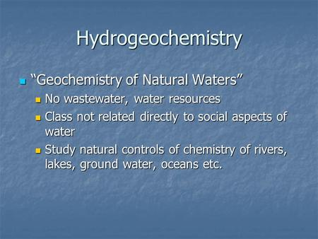 "Hydrogeochemistry ""Geochemistry of Natural Waters"""