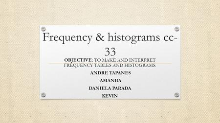 Frequency & histograms cc-33