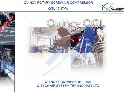 QUINCY ROTARY SCREW AIR COMPRESSOR QGL 15-37kW