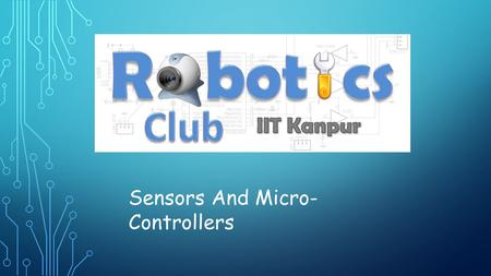 Sensors And Micro-Controllers