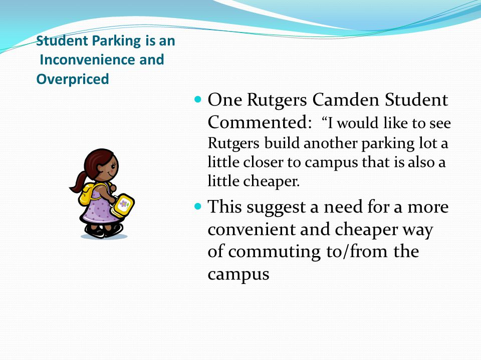 Student Parking is an Inconvenience and Overpriced cont.