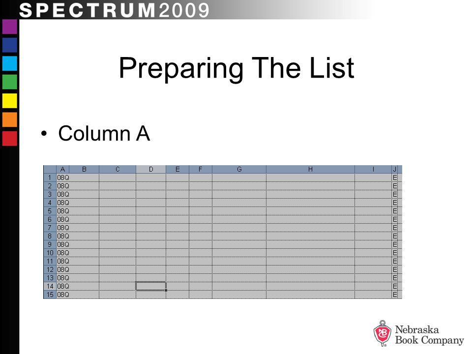 Columns B-I Preparing The List