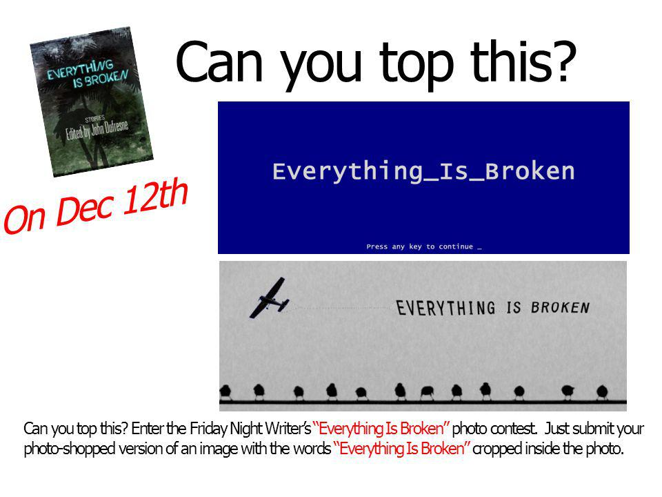 Ten winners will be selected and each will receive a free download of the newly released Everything Is Broken e-book from MidTown Publishing.