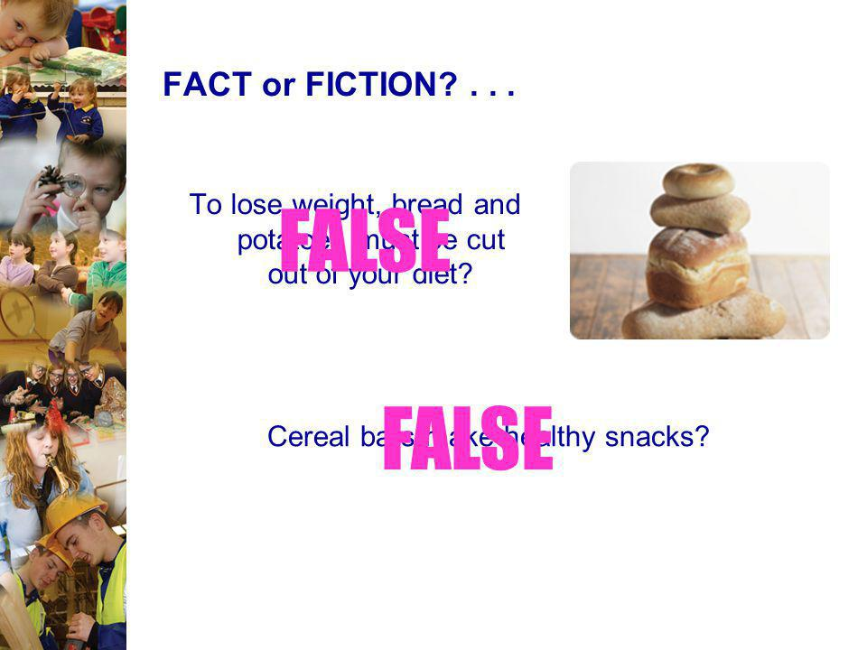 FACT or FICTION?...Potatoes are fattening.