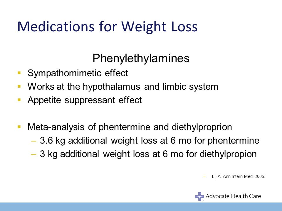 Medication for Weight Loss Phenylethylamines Short term adjunct in a regimen of weight reduction involving lifestyle changes in management of adult obesity BMI 30 or 27 with comorbid condition Contraindication – advanced arteriosclerosis, CAD, mod/severe HTN, hyperthyroid, glaucoma, agitated states, history of known drug abuse, pregnancy