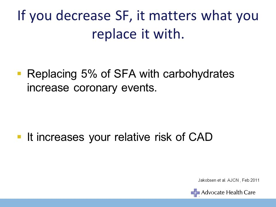Conclusion When it comes of SFA, you are not what you eat Consumption of carbohydrate at levels that exceed a persons ability to directly oxidize them contributes to increased circulation SFA Instead of telling everyone to restrict dietary saturated fat a more rational and effective strategy would be to focus on ways to help people find their right level of carbohydrate For people with insulin resistance, a low carb lifestyle can have a profoundly beneficial effect on a metabolic risk factors including SFA Jeff S.