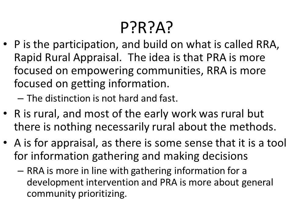 Why do people do PRA.