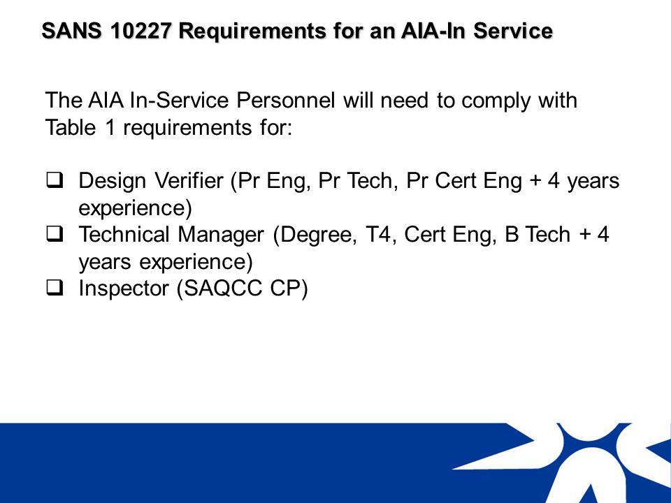 SANS 10227 Requirements for AIA-IS approval.