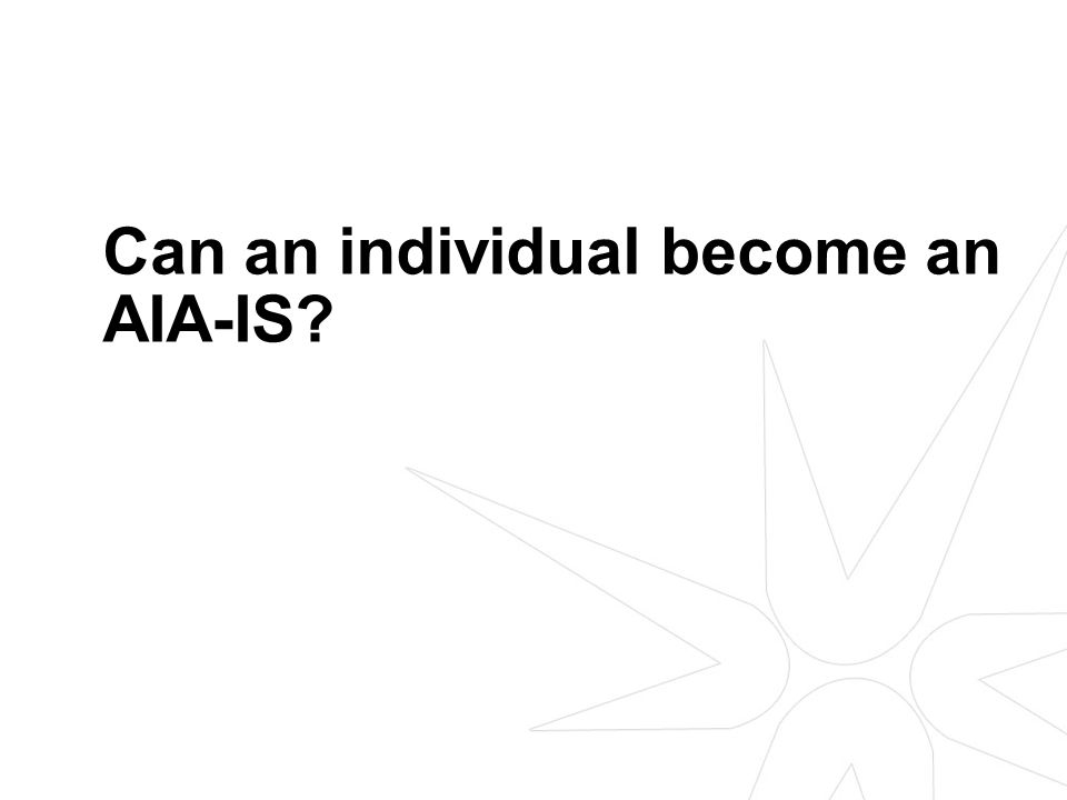 Can an individual CP become an AIA-IS.