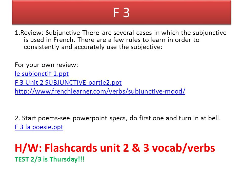French 1 1.Finish class pages- due today.2.Finish W/B 3.8-due tomorrow.