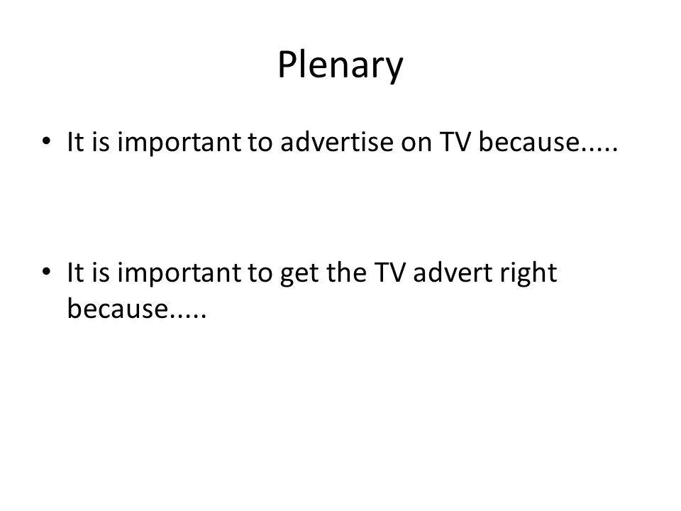 Storyboarding your TV advert L.O.To use prior knowledge of conventions of TV advert.