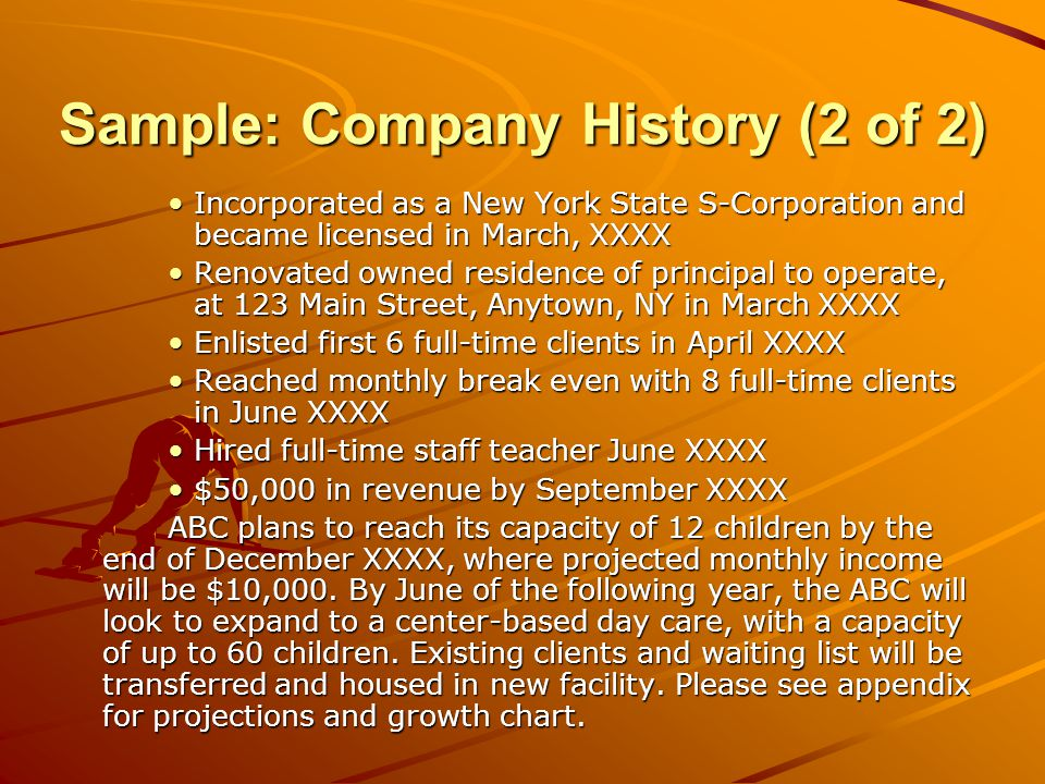 Business Description Mission statement Legalities: business type Basic product or service description New, takeover, expansion, franchise General strategy plan –List of planned milestones (business formation, opening date, hiring employees, reaching certain revenue goals) Planned strategic alliances Work already done Experience in the business