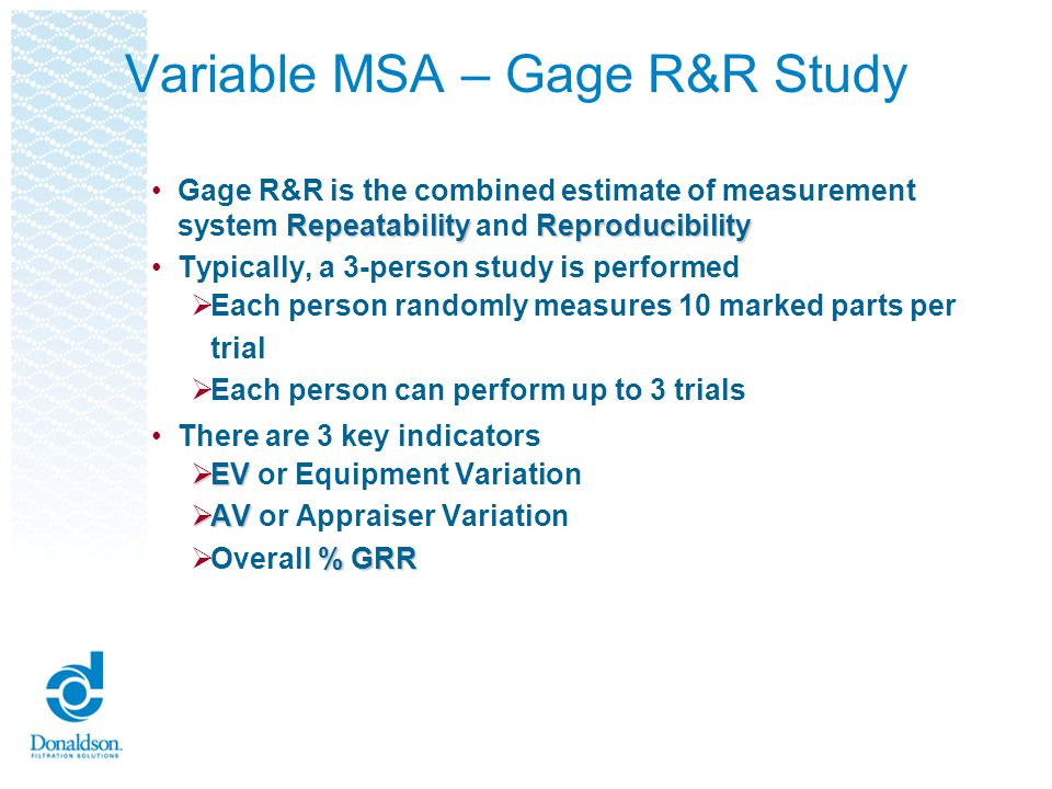 Donaldsons Gage R&R Form Included in PPAP Playbook! Automatically calculates EV, AV, and % GRR!