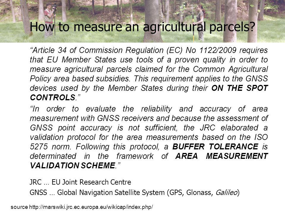 JRC area measurement validation scheme Validation scheme step by step: 1.