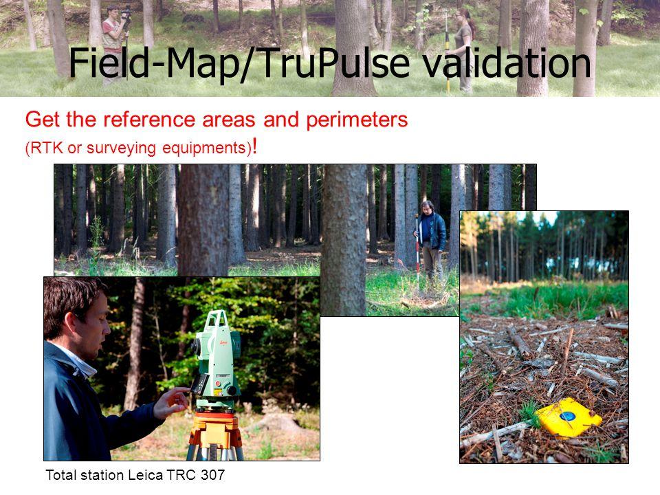 Field-Map/TruPulse validation Schedule your measurements.