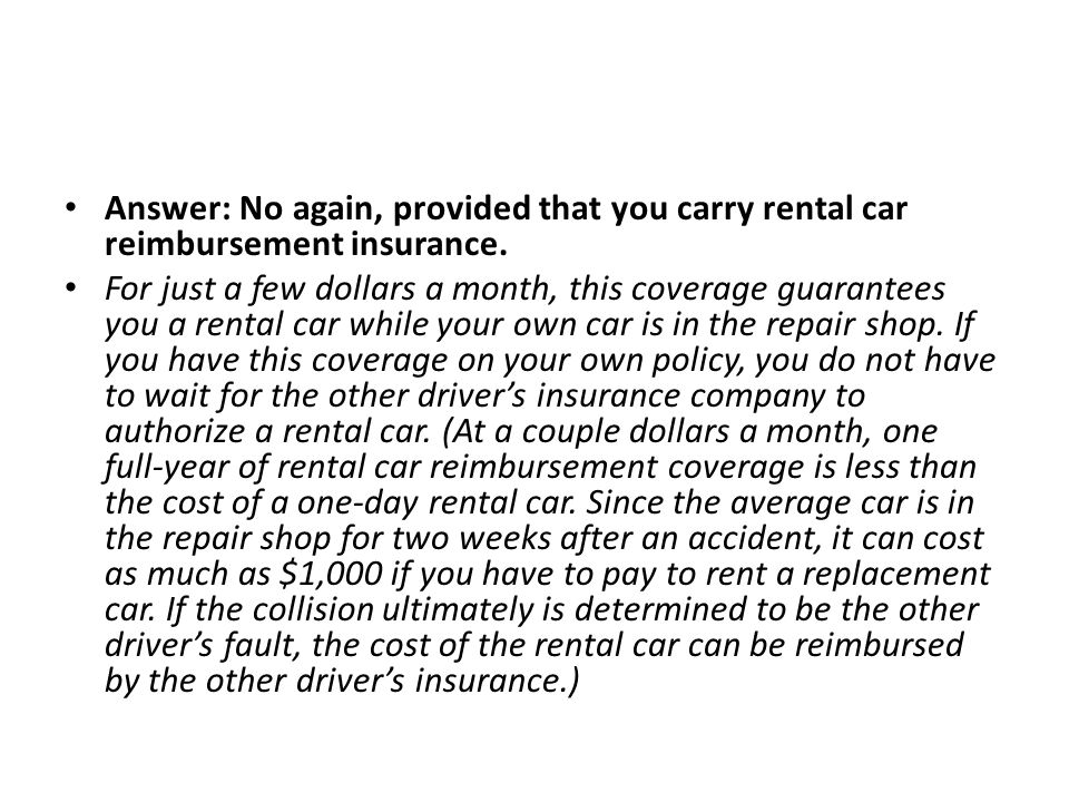 Now, the extra credit questions: Are drivers in all states required to carry collision coverage.