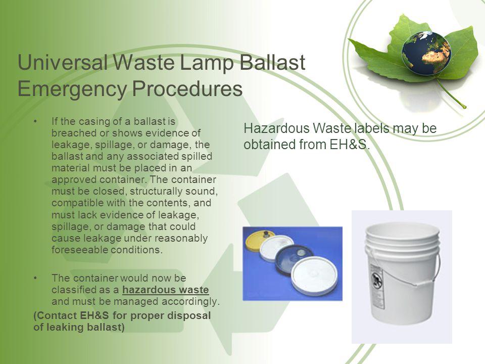 Universal Waste Batteries Universal Waste Batteries consist of: –Nickel-Cadmium batteries; –Metal hydride batteries; –Lead-acid batteries; –Silver oxide –Mercury oxide; –Lithium; –Zinc air; and –Zinc carbon.