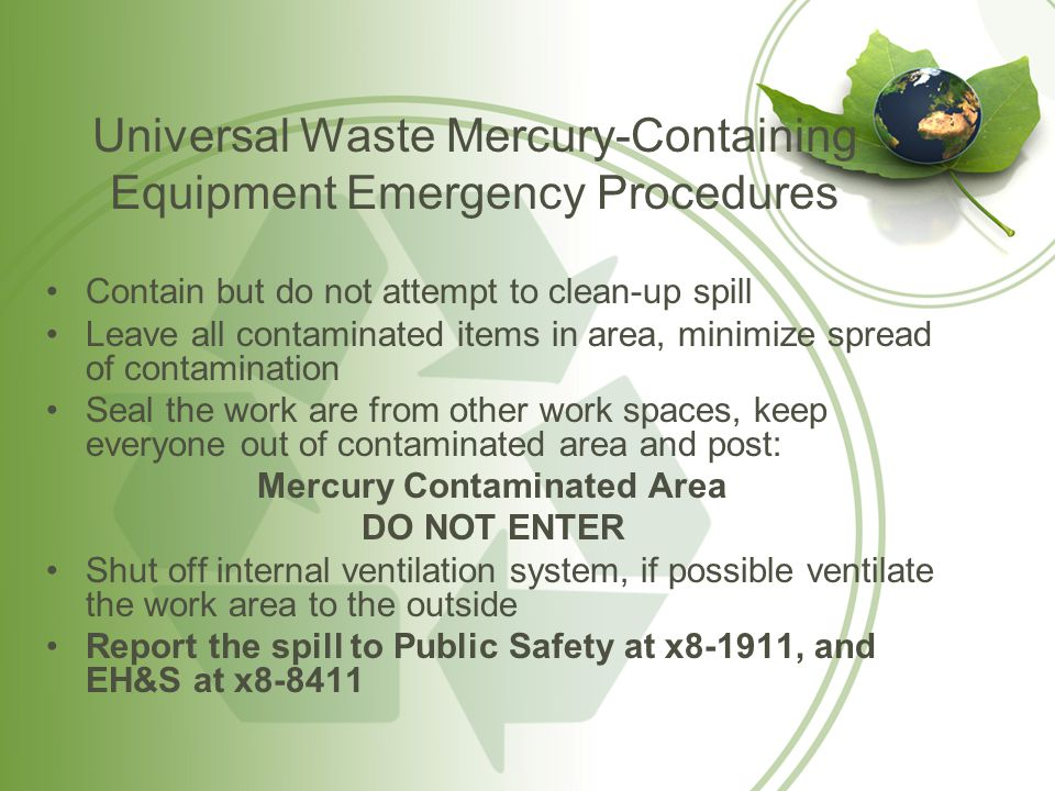 General Rule Keep in mind that materials you use at home for your personal use and dispose of in your household trash may be considered hazardous when used and disposed of at MU Always think before you throw something in the trash at MU – Contact EH&S at x8-8411 if you have questions about proper disposal of any waste, material, products or chemicals.