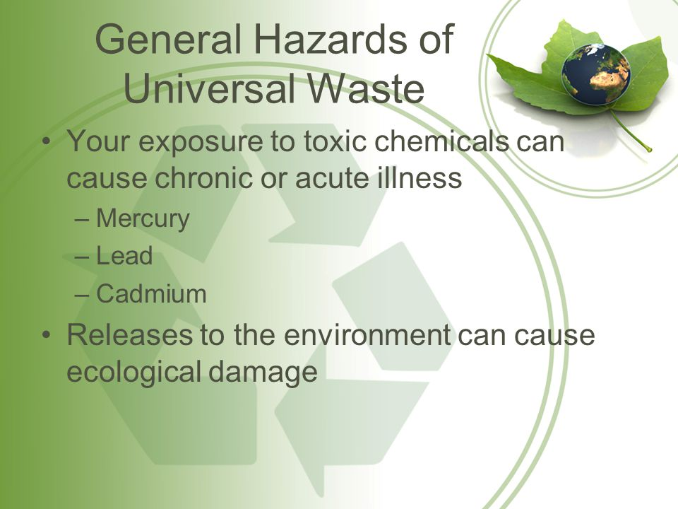 What are Universal Wastes.