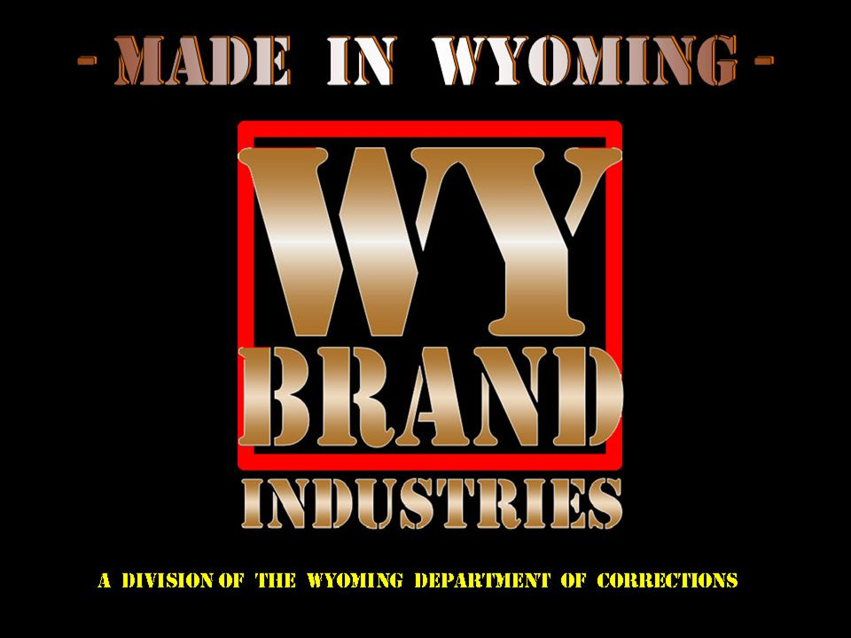 WY Brand Industries creates opportunities for offenders to develop marketable job skills and good work habits through enterprises that produce quality products and services for our customers.