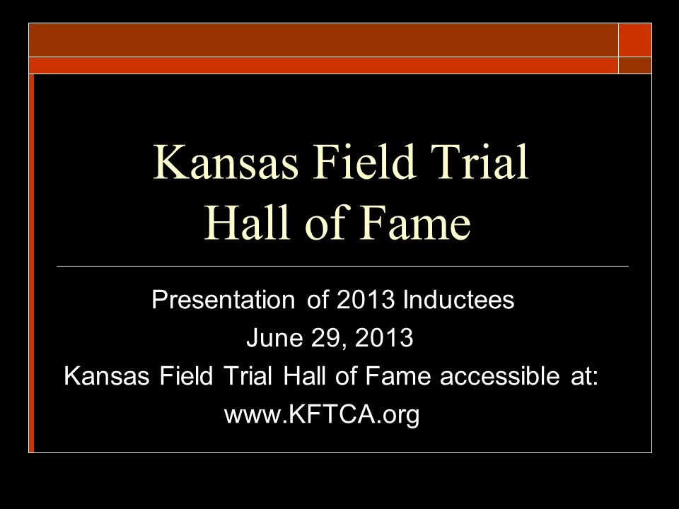 Kansas Field Trial Hall of Fame Inaugural Class 2007 - People