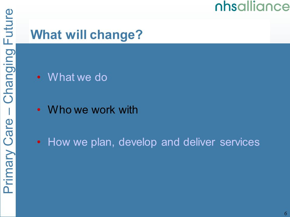 Primary Care – Changing Future 7 Partnerships