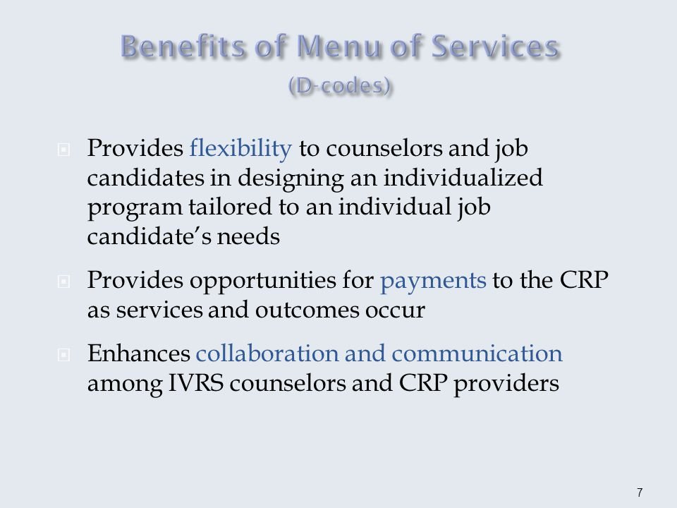 Selects and arranges Menu services Communicates and remains involved in the decision-making process Makes certain job match is appropriate Ascertains reports are on time and performance measures have been accomplished and arranges for timely payments Promotes successful application of the Menu of Services partnership Strives for flexibility to achieve success 8