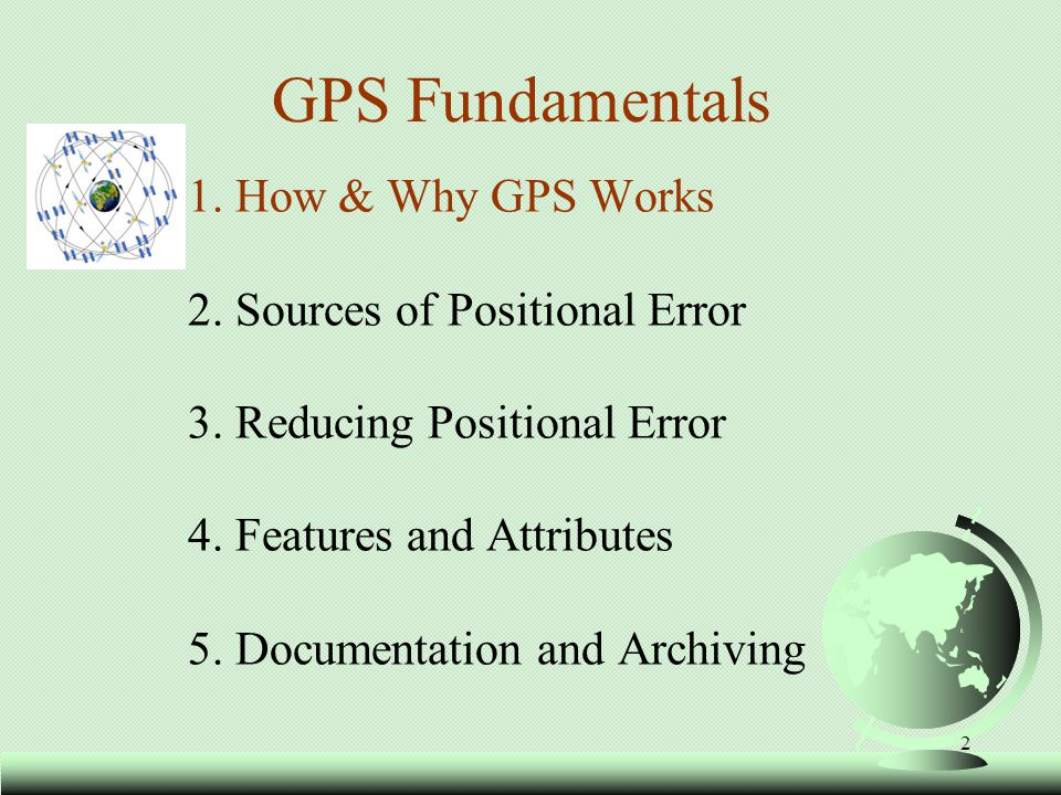 3 What is GPS.