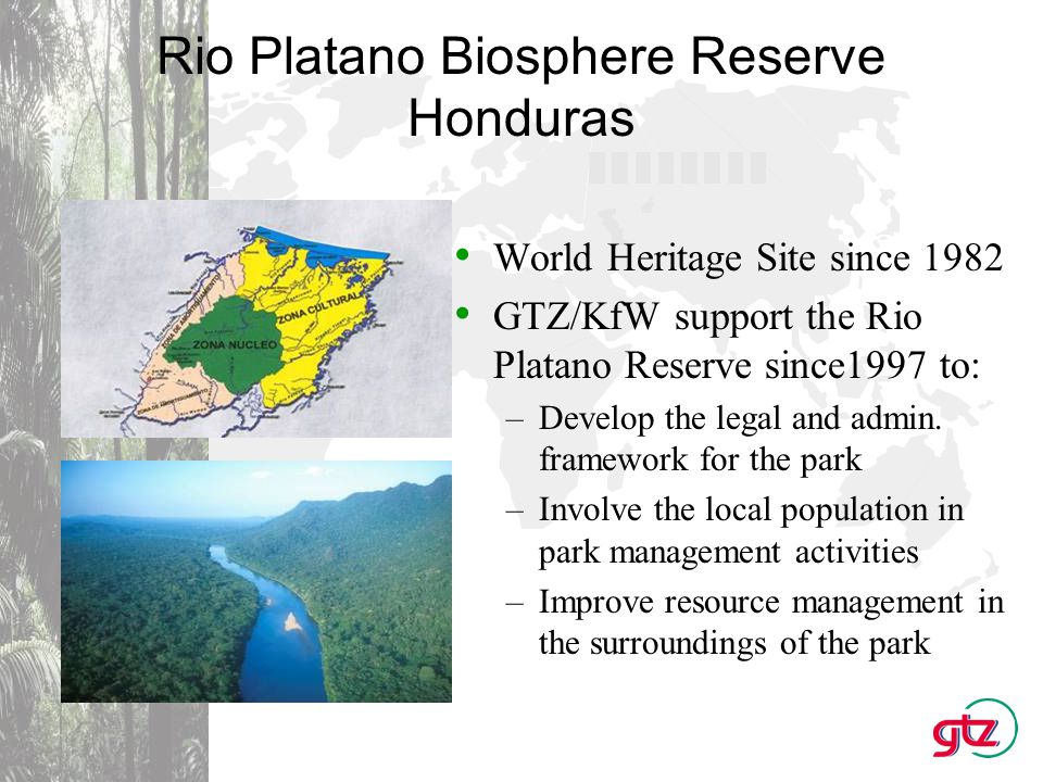 Benefits and limitations of the Partnership between UNESCO and GTZ Synergetic effects between UNESCO and GTZ: –Strong lobbying influence of UNESCO on political level and coordinating capacities on international level –Broad stategic and technical experience of GTZ in managing protected areas and support zones in close collaboration with local population Limiting factor: Maintainng World Heritage Sites, esp.