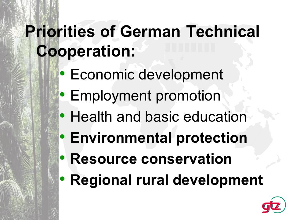German Development Cooperation – Focusing Biodiversity Since 1985 German Development Cooperation has supported about 400 Biodiversity Projects Germany spends per year about 70 Mio EURO for Projects conserving biodiversity