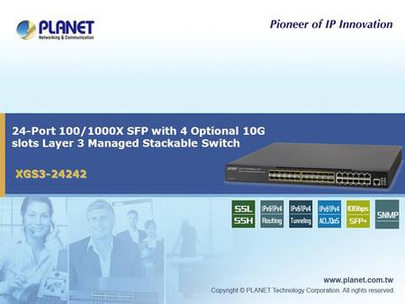24-Port 100/1000X SFP with 4 Optional 10G slots Layer 3 Managed Stackable Switch XGS3-24242.