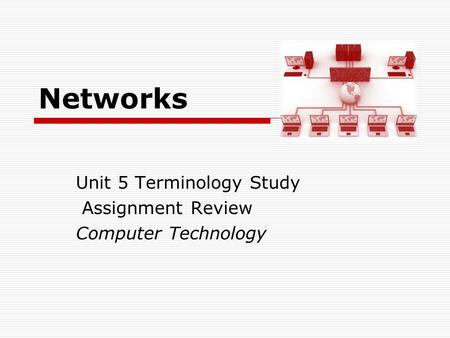Unit 5 Terminology Study Assignment Review Computer Technology