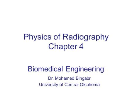 Physics of Radiography Chapter 4