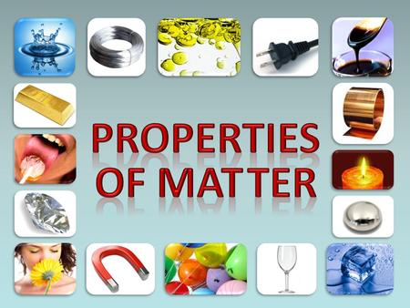 INTRODUCTION TO PROPERTIES and _________________ ______ as a result. PHYSICAL PROPERTIES VS. CHEMICAL PROPERTIES A property of a substance that can be.