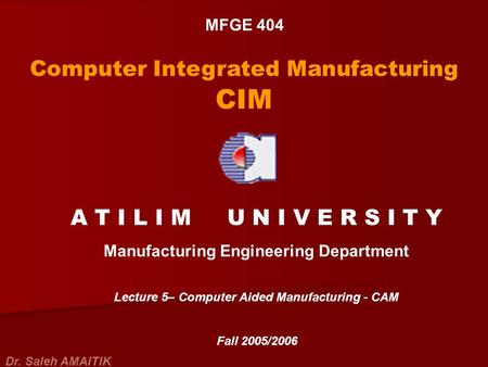 Computer Integrated Manufacturing CIM