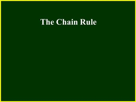 CHAPTER 2 2.4 Continuity The Chain Rule. CHAPTER 2 2.4 Continuity The Chain Rule If f and g are both differentiable and F = f o g is the composite function.
