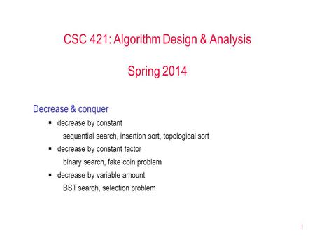 CSC 421: Algorithm Design & Analysis