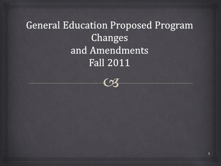1.   Fall 2009 Budget Crisis and Senate Executive Committee  2009-2010 GEGC Review  Consultation with CNSM and CLA Deans and Associate Deans multiple.