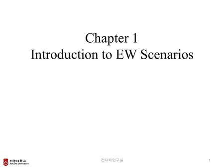 Chapter 1 Introduction to EW Scenarios
