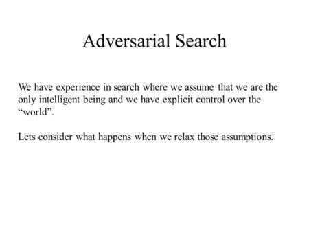 Adversarial search (1PP) - COMPSCI 188 - Berkeley - GradeBuddy