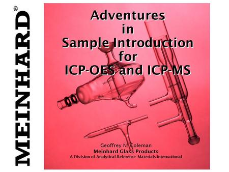 Adventures in Sample Introduction for ICP-OES and ICP-MS